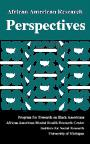 African American Research Perspectives Spring 1995 Volume 1, Issue 1