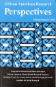 African American Research Perspectives Spring/Summer 2004 Volume 10, Issue 1